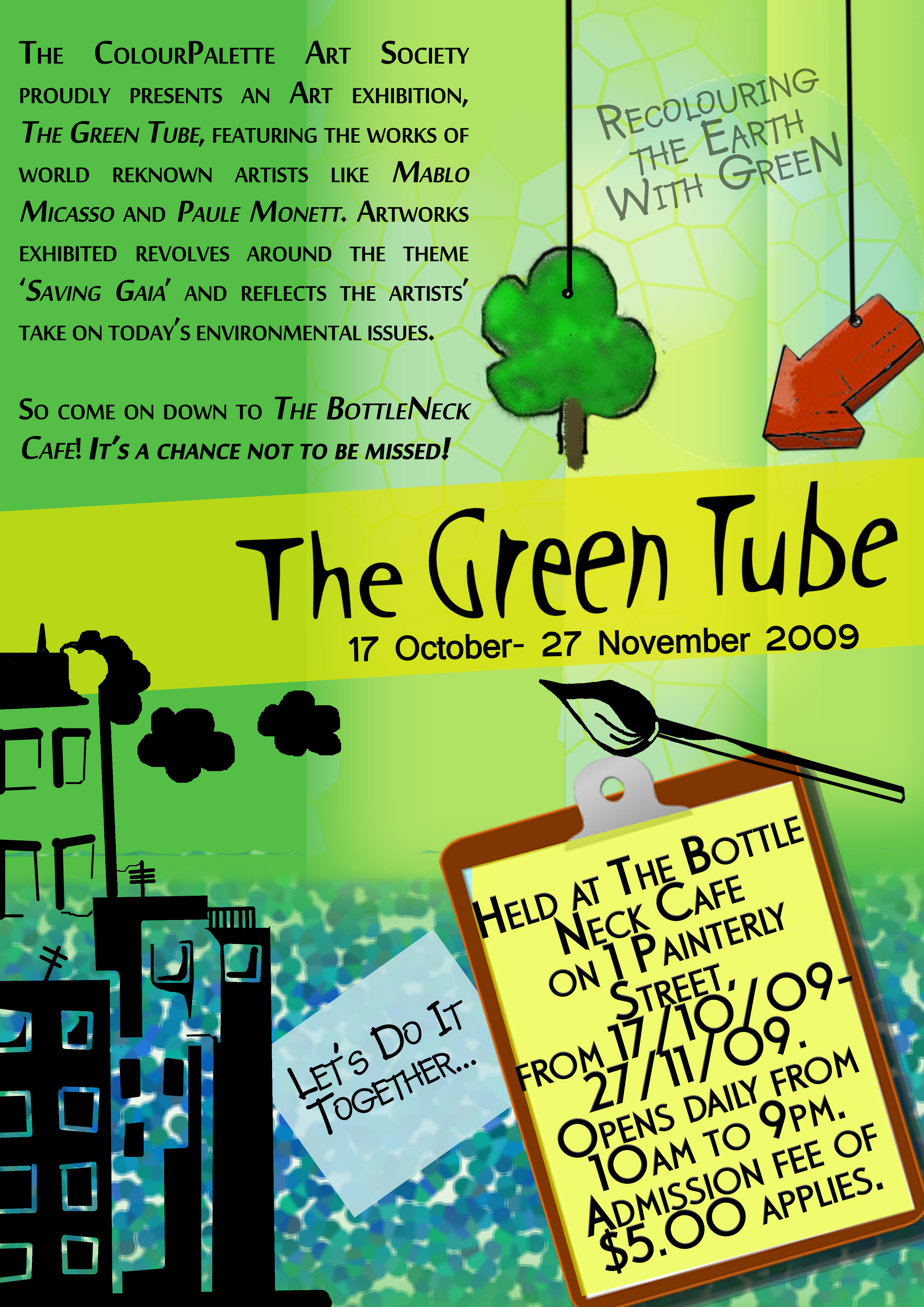 Poster design wikipedia - This Event Poster Is Advertising An Art Show With Works That Are Created Around The Idea Of Environmental Issues Green Is Immediately Associated With The